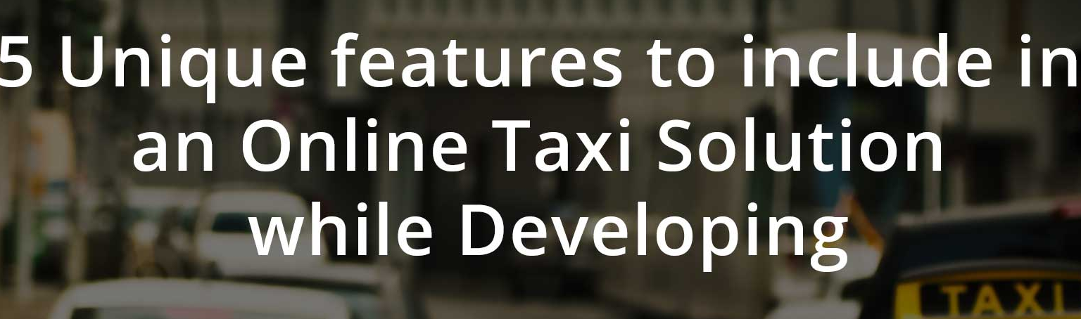 top features of taxi app